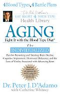 Aging Fight It with the Blood Type Diet