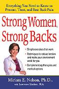 Strong Women, Strong Backs Everything You Need to Know to Prevent, Treat, And Beat Back