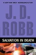 Salvation in Death (In Death Series #27)