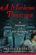A Murderous Procession (Mistress of the Art of Death)