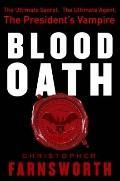 Blood Oath : The President's Vampire