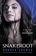 Snakeroot : A Nightshade Novel