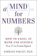 Mind for Numbers : How to Excel at Math and Science (Even If You Flunked Algebra)