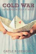 Cold War on Maplewood Street