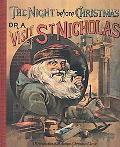 Night Before Christmas Or a Visit of St. Nicholas