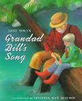 Grandad Bill's Song - Jane Yolen - Hardcover