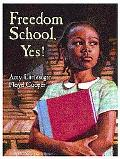 Freedom School, Yes!