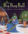 Big Bug Ball