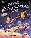 Hark! the Aardvark Angels Sing: A Story of Christmas Mail - Teri Sloat - Hardcover