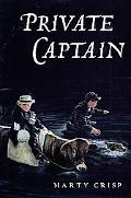 Private Captain A Story of Gettysburg