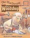 Old Macdonald Had a Woodshop