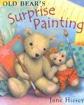 Old Bear's Surprise Painting - Jane Hissey - Hardcover - 1 AMER ED