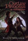 Outlaw Princess of Sherwood A Tale of Rowan Hood