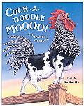 Cock-A-Doodle Moooo A Mixed-Up Menagerie