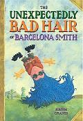 Unexpectedly Bad Hair of Barcelona Smith