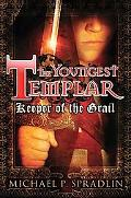 Keeper of the Grail: Youngest Templar 1