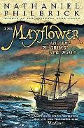 Mayflower and the Pilgrims' New World