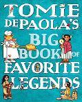 Tomie Depaola's Big Book of Favorite Legends