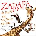 Zarafa: The Giraffe Who Walked to the King
