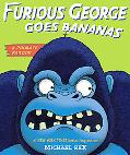 Furious George Goes Bananas : A Primate Parody