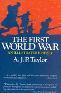 First World War an Illustrated History