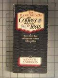 The Pocket Guide Coffees & Teas: How to select, brew, and appreciate the finest coffees and ...
