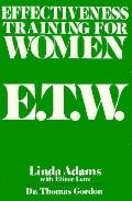 Effectiveness Training for Women E.T.W.