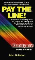 Pay the Line: Black Jack Plus Craps! - John T. Gollehon - Paperback