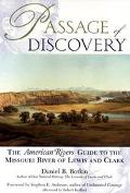 Passage of Discovery: The American Rivers Guide to the Missouri River of Lewis and Clark - D...