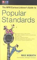 Npr Curious Listener's Guide to Popular Standards