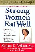 Strong Women Eat Well Nutritional Strategies for a Healthy Body and Mind