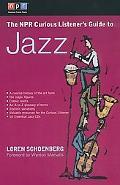 Npr Curious Listener's Guide to Jazz