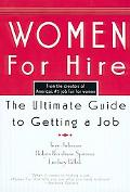 Women for Hire The Ultimate Guide to Getting a Job