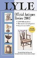 Lyle Official Antiques Review 2003