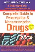Complete Guide to Prescription and Nonprescription Drugs 2004