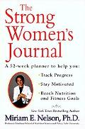 Strong Women's Journal A 52-Week Planner to Help You Stay Motivated, Track Progress and Reac...