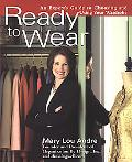 Ready to Wear An Expert's Guide to Choosing and Using Your Wardrobe