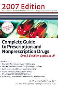Complete Guide to Prescription And Nonprescription Drugs 2007