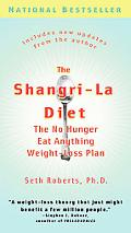 Shangri La Diet The No Hunger, Eat Anything Weight-Loss Plan
