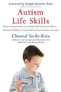 Autism Life Skills: From Communication and Safety to Self-Esteem and More - 10 Essential Abi...