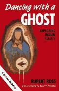 Dancing with a Ghost; Exploring Indian Reality
