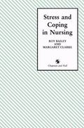 Stress and Coping in Nursing