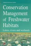 Conservation Management of Freshwater Habitats Lakes, Rivers and Wetlands