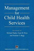 Management for Child Health Services