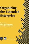 Organizing the Extended Enterprise International Federation of Information Processing