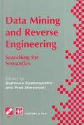 Data Mining and Reverse Engineering Searching for Semantics
