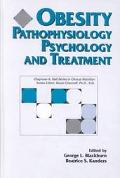 Obesity: Pathophysiology, Psychology, and Treatment (Chapman & Hall Series in Clinical Nutrition)