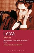 Lorca Plays One/Blood Wedding/Dona Rosita the Spinster/Yerma