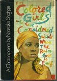 A Choreopoem - for Colored Girls Who Have Considered Suicide When the Rainbow is Enuf