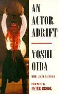 Actor Adrift - Yoshi Oida - Paperback - REPRINT